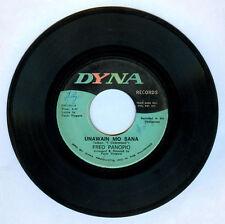 Philippines FRED PANOPIO Unawain Mo Sana OPM 45 rpm PROMO Record