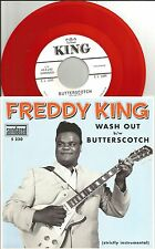 FREDDY KING Wash Out / Butterscotch ALTERNATE 1000 Made RSD RED 7 INCH VINYL 45