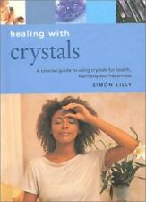 Healing with Crystals (Essentials for Health & Harmony) By Simon Lilly