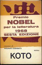 KOTO  KAWABATA YASUNARI  RIZZOLI 1969 LA SCALA