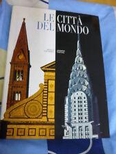 LE CITTA' DEL MONDO M. CATTANEO J. TRIFONI
