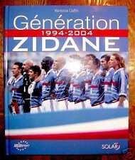 GENERATION ZIDANE - 1994-2004 - TTBE