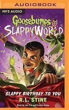 Goosebumps Slappyworld, Book 1: Slappy Birthday to You by R L Stine...