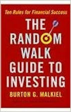 The Random Walk Guide To Investing, Excellent, Malkiel, Burton G. Book
