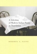 A Selection of Modern Italian Poetry in Translation by