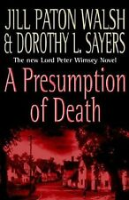 A Presumption of Death,Jill Paton Walsh,Dorothy  L Sayers, Dor ,.9780340820650