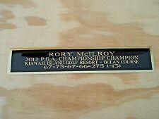 New listing Rory McIlroy Nameplate For A 2012 PGA Champion Golf Flag Case / Scorecard 1.5X6