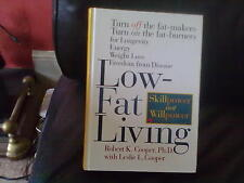 Low-fat Living: Turn Off the Fat-makers,Turn on the Fat-burners Hardback English