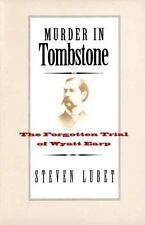 Murder in Tombstone: The Forgotten Trial of Wyatt Earp The Lamar Series in West