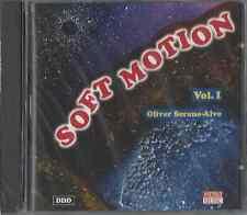 OLIVER SERANO-ALVE / SOFT MOTION VOL. 1 * NEW CD 1993 * NEU *