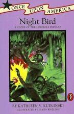 Night Bird: A Story of the Seminole Indians - Kathleen Kudlinski PB YA