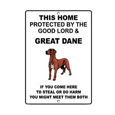 GREAT DANE DOG Home protected by Good Lord and Novelty METAL Sign