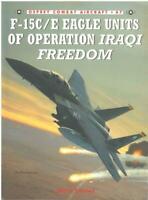 Osprey Combat Aircraft 47: F-15C/E Eagle Units Operation Iraqi Freedom: Davies