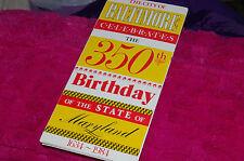 1984 Brochure Baltimore, Maryland Celebrates State's 350 Birthday 1634-1984