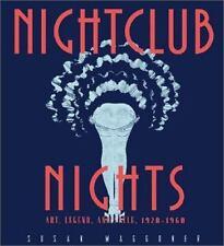 Nightclub Nights: Art, Legend, and Style 1920-1960