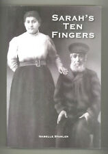 NEW Sarah's Ten Fingers SIGNED BY ISABELLE STAMLER 2012 Trade PPBK Biography