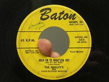 Fidelity's 45 The Things I Love b/w Hold On To What'Cha Got Baton 252 VG- DOOWOP
