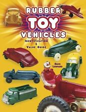 Rubber Toy Vehicles: Identification & Value Guide-ExLibrary