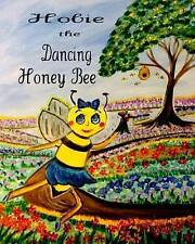 Hobie the Dancing Honey Bee By Watkins, Donna -Paperback