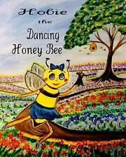 Hobie the Dancing Honey Bee By Watkins, Donna -Paperback