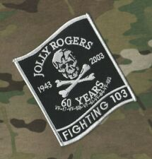 USN F-14 TOMCAT VF-103 JOLLY ROGERS FIGHTING 103 60TH ANNIVERSARY ROGERS PATCH