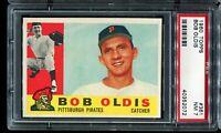 1960 Topps Baseball #361 BOB OLDIS Pittsburgh Pirates PSA 7 NM