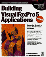 Building Visual Foxpro 5 Applications by Sosinsky Barrie A. Bryant R. Lawrence