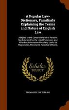 A Popular Law-Dictionary, Familiarly Explaining, Tomlins-,