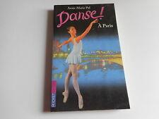 DANSE ! - A PARIS - Anne-Marie Pol