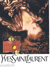 PUBLICITE ADVERTISING 105  1990  YVES SAINT LAURENT parfum OPIUM femme
