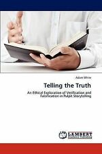 Telling the Truth: An Ethical Exploration of Verification and Falsification in P