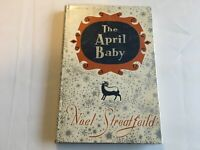 THE APRIL BABY BY NOEL STREATFEILD 1ST EDITION 1959