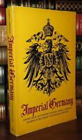 Sheehan, James J.  IMPERIAL GERMANY  1st Edition Thus 3rd Printing