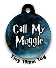 SRP Call My Muggle Cat Kitten 19mm Tiny Dog or Cat Tag Pet Tag identity Disc