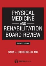 Physical Medicine and Rehabilitation Board Review (2014, Paperback)