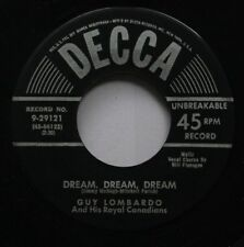 50'S 45 Guy Lombardo And His Royal Canadians - Dream, Dream, Dream / Do You? On