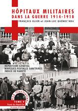 Les Hôpitaux militaires ds la guerre 1914-18, t. 5, Frt nord-est, arm. d'Orient
