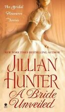 A Bride Unveiled : The Bridal Pleasures Series 3 by Jillian Hunter (2011