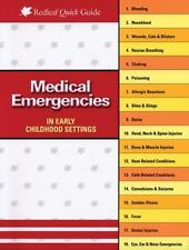 Redleaf Quick Guides: Medical Emergencies in Child Care Settings by Charlotte...