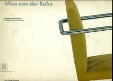 VAN DER ROHE, Architecture and Design in Stuttgart, Barcelona, Brno, Skira, 199