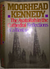 "1986 ""The Ayatollah in the Cathedral"" Moorhead Kennedy SIGNED First Edition"