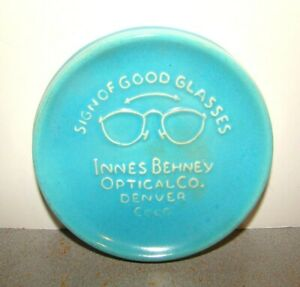 Broadmoor Pottery Innes Behney Optical Co. Denver CO Advertising Ashtray