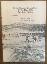 South Dakota - Black Hills Hist. Private Theodore Ewert's Diary of 1874, Custer