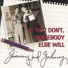 Jimmy and Johnny- If You Don't, Somebody Else Will (Bear Family 15771 NEW CD)