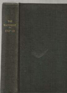 THE NATURIST MAGAZINE - DEC 1937 - DEC 1939 23 ISSUES BOUND IN ONE VOLUME