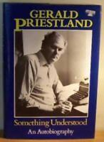 Something Understood: An Autobiography,Gerald Priestland