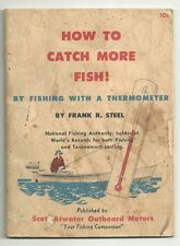 How to Catch More Fish Thermometer Scott Atwater Motors Frank Steel