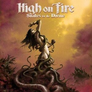 Snakes for the Divine [PA] by High on Fire (CD, Feb-2010, E1 Music)