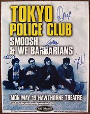 Signed TOKYO POLICE CLUB Gig POSTER In-Person w/proof Autograph Concert