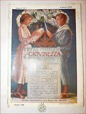 GIOVINEZZA Antica Rivista Illustrata 1909 n. 7 Giovanni Piazzi Trieste Longoni